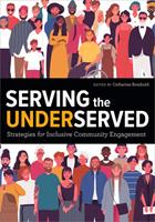 Serving the Underserved: Strategies for Inclusive Community Engagement 0838936520 Book Cover