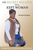 The Secret Recipes Of A Kept Woman 1948605457 Book Cover
