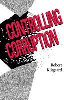Controlling Corruption 0520059859 Book Cover