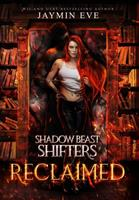 Reclaimed: Shadow Beast Shifters 2 1925876233 Book Cover