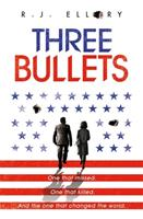 Three Bullets 1409163164 Book Cover