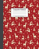 Composition Notebook: 7.5x9.25, Wide Ruled Reindeer, Christmas Tree and Snowflakes 1676781196 Book Cover
