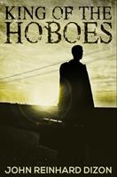 King of the Hoboes: Premium Hardcover Edition 1034257641 Book Cover