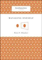 Managing Oneself (Harvard Business Review Classics) (Harvard Business Review Classics) 142212312X Book Cover