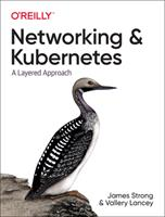 Kubernetes Networking: A Deep Dive 1492081655 Book Cover