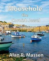 Mousehole the Cornish Jewel 0993559115 Book Cover