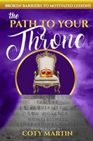 The Path To Your Throne 1659053900 Book Cover