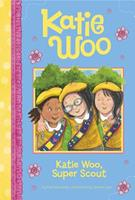 Katie Woo, Super Scout 1479561800 Book Cover