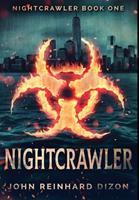 Nightcrawler: Premium Hardcover Edition 1034245287 Book Cover