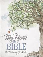 My Year in the Bible: A Memory Journal 0736971092 Book Cover