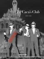Le Caca's Club 1984-1994 275940756X Book Cover