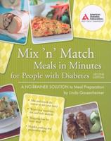 Mix'n' Match Meals in Minutes for People with Diabetes 1580402895 Book Cover