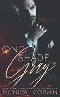 One Shade of Gray 1975727789 Book Cover