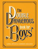 Dangerous Book for Boys 2 0062857975 Book Cover