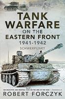Tank Warfare on the Eastern Front, 1941-1942: Schwerpunkt 1526781549 Book Cover