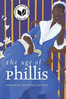 The Age of Phillis 0819579491 Book Cover