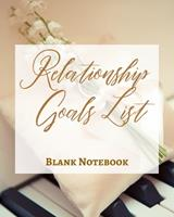 Relationship Goals List - Blank Notebook - Write It Down - Pastel Rose Gold Brown - Abstract Modern Contemporary Unique 1034271458 Book Cover