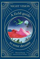 Night Vision: A Field Guide to Your Dreams 1786277239 Book Cover