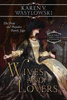 Wives and Lovers 1507793812 Book Cover