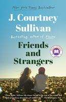 Friends and Strangers 0525520597 Book Cover
