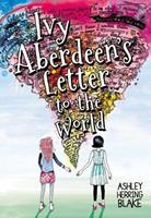 Ivy Aberdeen's Letter to the World 0316515469 Book Cover