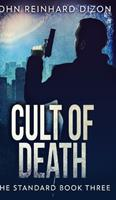 Cult Of Death (The Standard Book 3) 1034019988 Book Cover