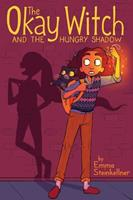The Okay Witch and the Hungry Shadow 1534431489 Book Cover