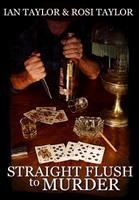 Straight Flush to Murder: Premium Hardcover Edition 1034250140 Book Cover
