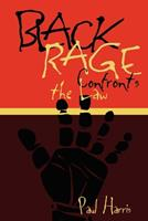 Black Rage Confronts the Law (Critical America (New York University Paperback)) 0814735924 Book Cover