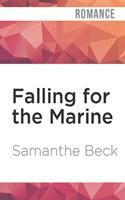 Falling for the Marine 1494254379 Book Cover