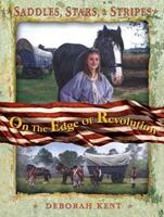 Saddle, Stars and Stripes: On the Edge of Revolution (Saddle, Stars, and Stripes) 0753460009 Book Cover