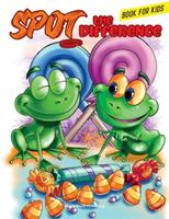 Spot the Difference Book for Kids: Have Fun looking for 10 differences in each of these 67 Amazing and Charming illustrations! 1513681753 Book Cover