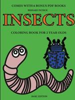 Coloring Books for 2 Year Olds (Insects) 0244860769 Book Cover