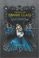 Through the Zombie Glass 0373210779 Book Cover
