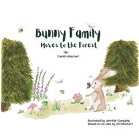 Bunny Family moves to the forest 3754336770 Book Cover