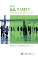 U.S. Master Employee Benefits Guide: 2021 Edition 1543832423 Book Cover
