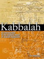 Kabbalah: An Introduction to the Esoteric Heart of Jewish Mysticism 1780971788 Book Cover