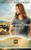 Yellowstone Legacy 1096700107 Book Cover