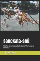 Sanekata-sh: The Personal Poetry Collection of Fujiwara no Sanekata 0995694842 Book Cover