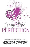 Crazy Stupid Perfection 1534982531 Book Cover