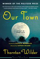 Our Town: A Play in Three Acts 0063003996 Book Cover