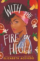 With the Fire on High 0062662848 Book Cover