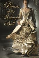 Princess of the Midnight Ball 1599904551 Book Cover