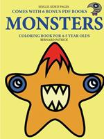 Coloring Book for 4-5 Year Olds (Monsters) 0244262098 Book Cover