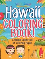 Hawaii Coloring Book! A Unique Collection Of Coloring Pages 1641938048 Book Cover