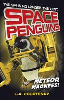 Space Penguins Meteor Madness! 1434297829 Book Cover