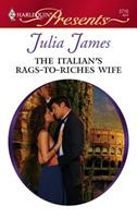 The Italian's Rags-to-Riches Wife 0373234805 Book Cover