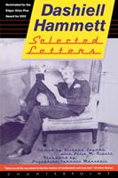 Selected Letters of Dashiell Hammett : 1921-1960 1582432104 Book Cover
