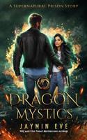 Dragon Mystics 1515039285 Book Cover
