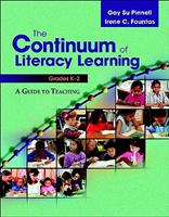 The Continuum of Literacy Learning, Grades K-2: A Guide to Teaching 0325010013 Book Cover